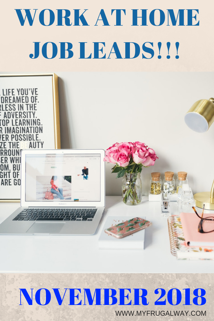 WORK FROM HOME JOB LEADS NOVEMBER 2018