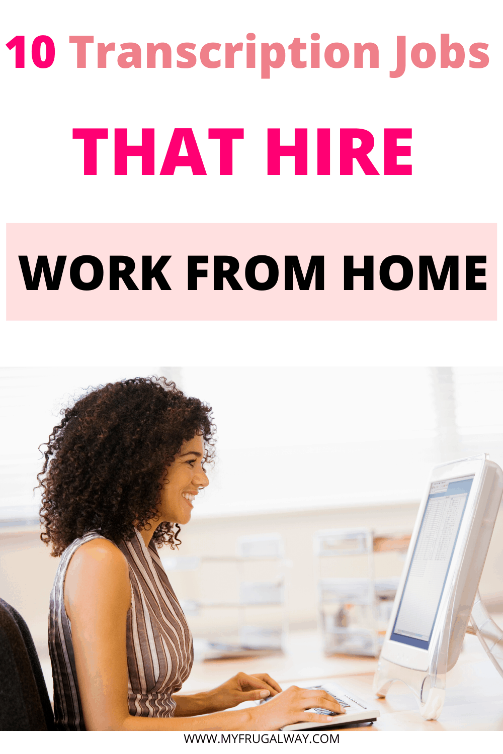 10 companies that hire work from home transcription jobs. If you are a stay at home mom looking to earn extra money these transcription jobs are perfect for beginners. #workfromhome #stayathomemoms #mompaneur #girlboss #extraincome #sidehustle #transcibe