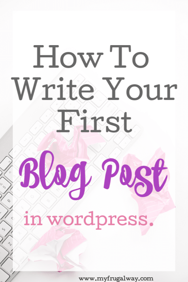how to write and publish your first blog post