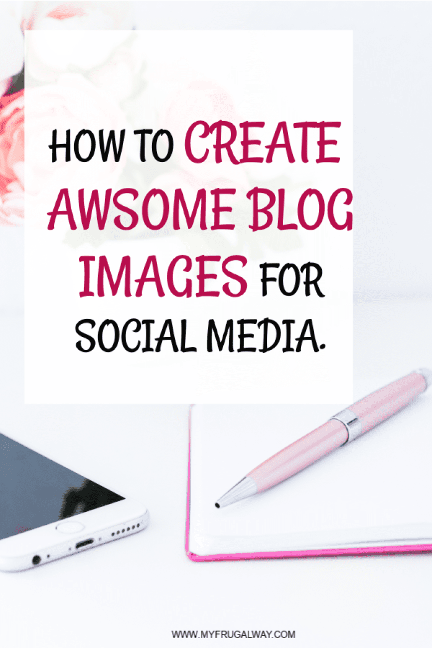 how to create awesome blog post images for social media using picmonkey