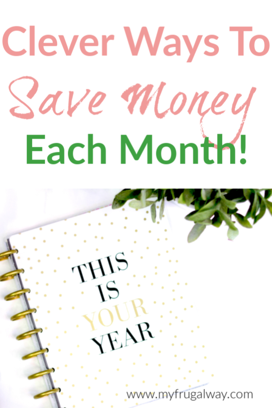 Clever ways to save money each month