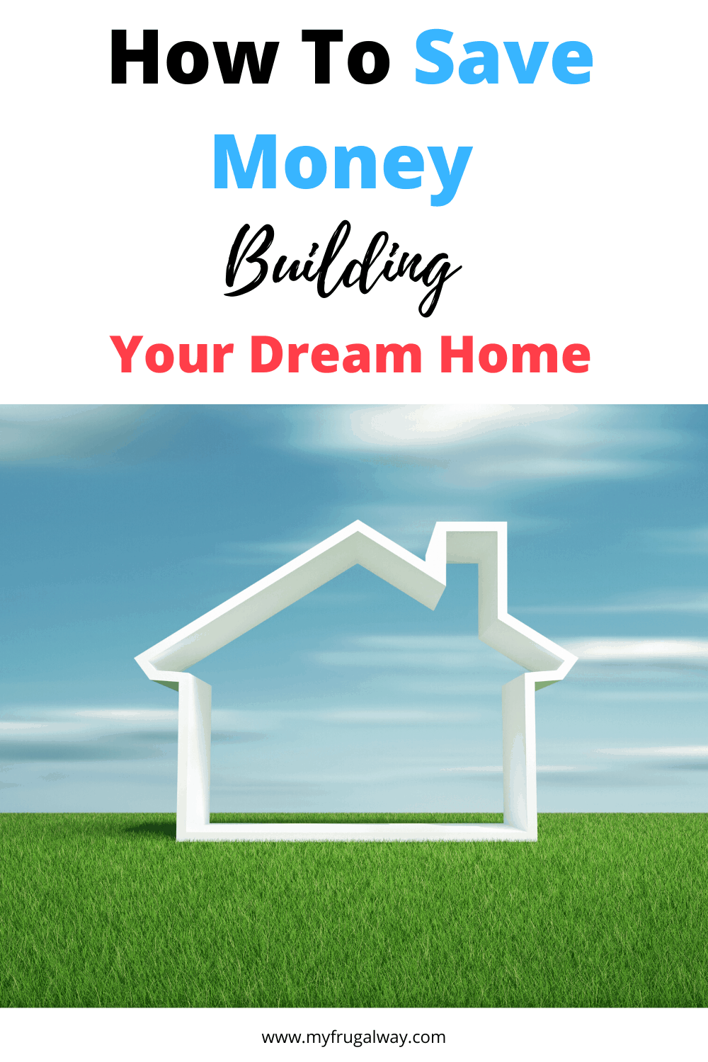 How to save money building a new home. Money saving budget tips from contractor to help you save thousands when designing a new home. Build your new home smarter that will save you more money.