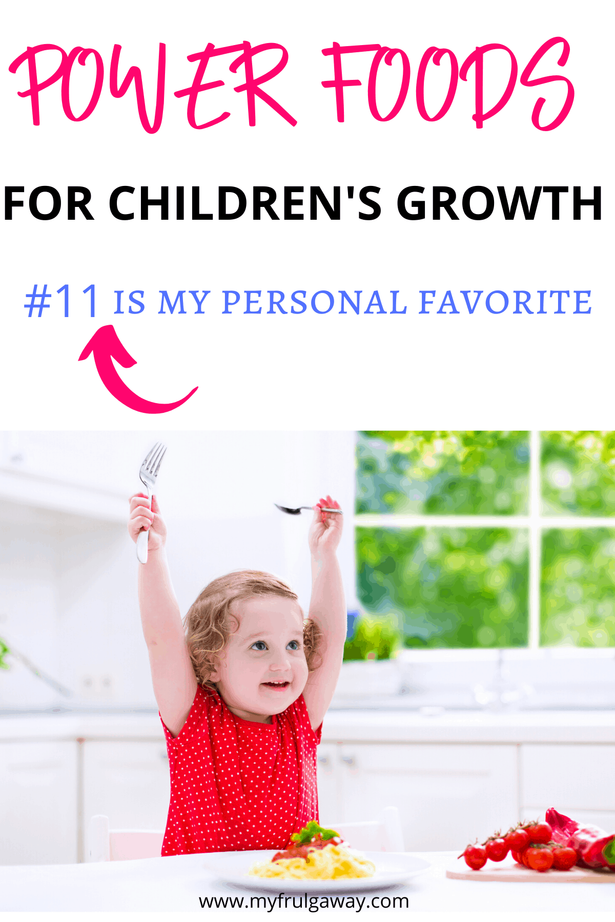 Best food for children's growth and development. As a mom my responsibility is to raise healthy children, and proper nutrition is the key. Here you will find best food for kids even for those picky eaters.
